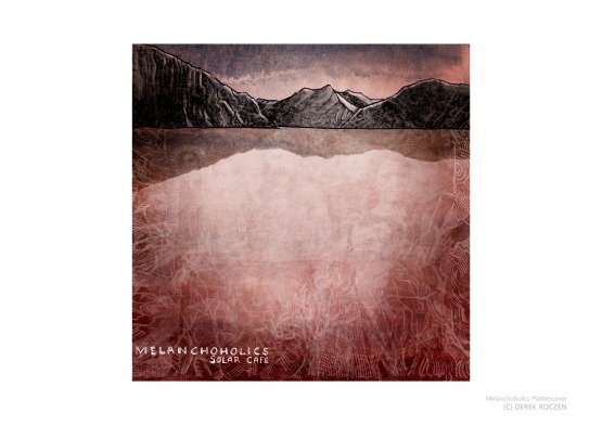 Melanchoholics/ Record Sleeve